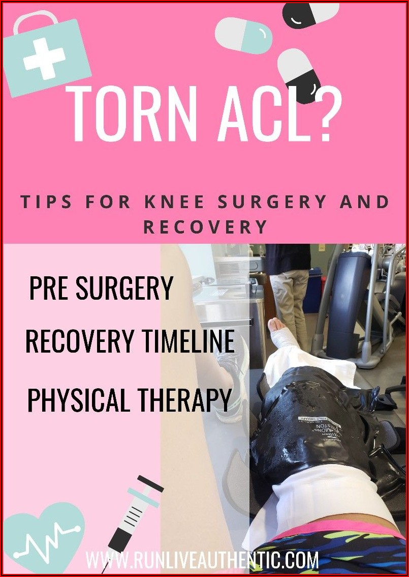 Acl Surgery Recovery Timeline Pain