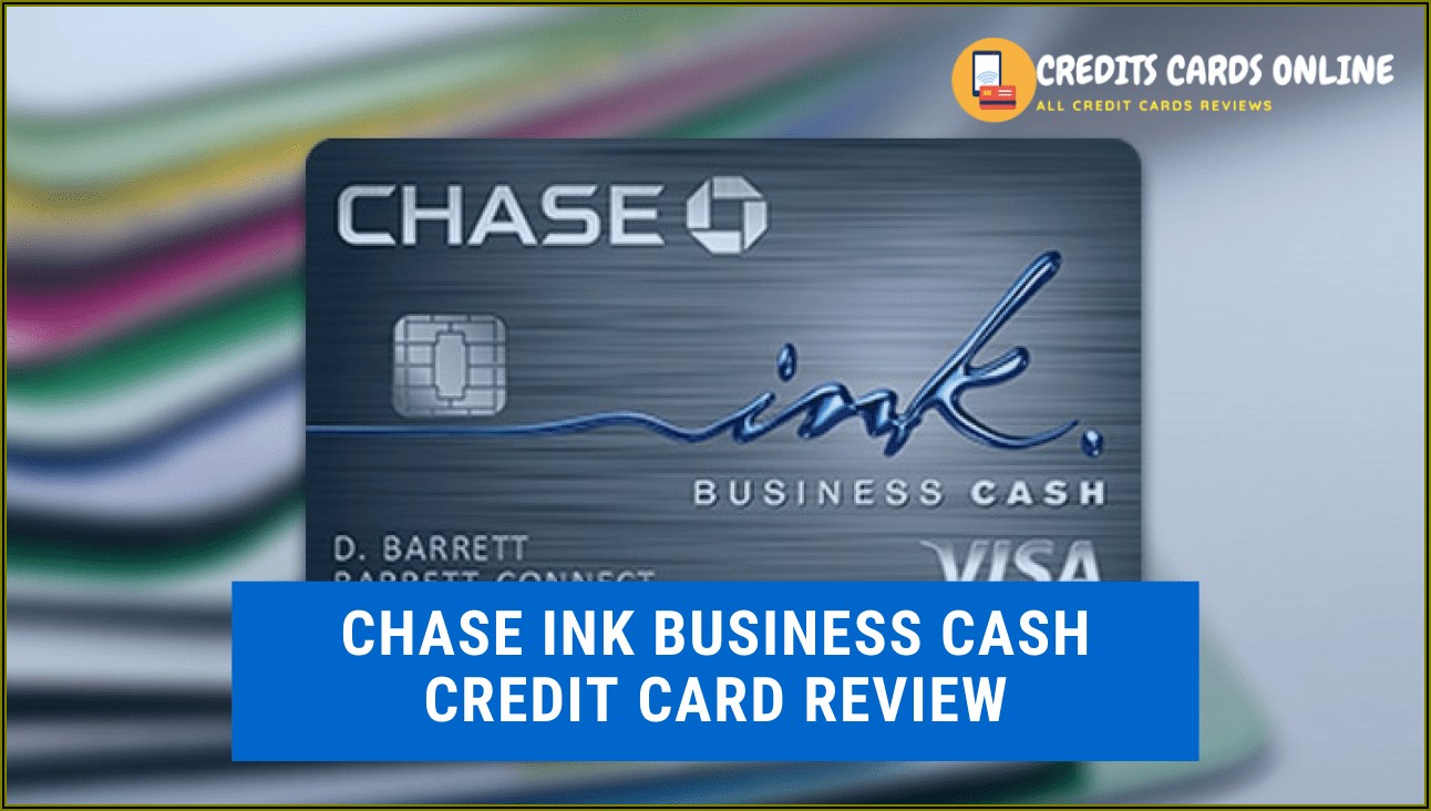 Chase Ink Business Cash Card Review