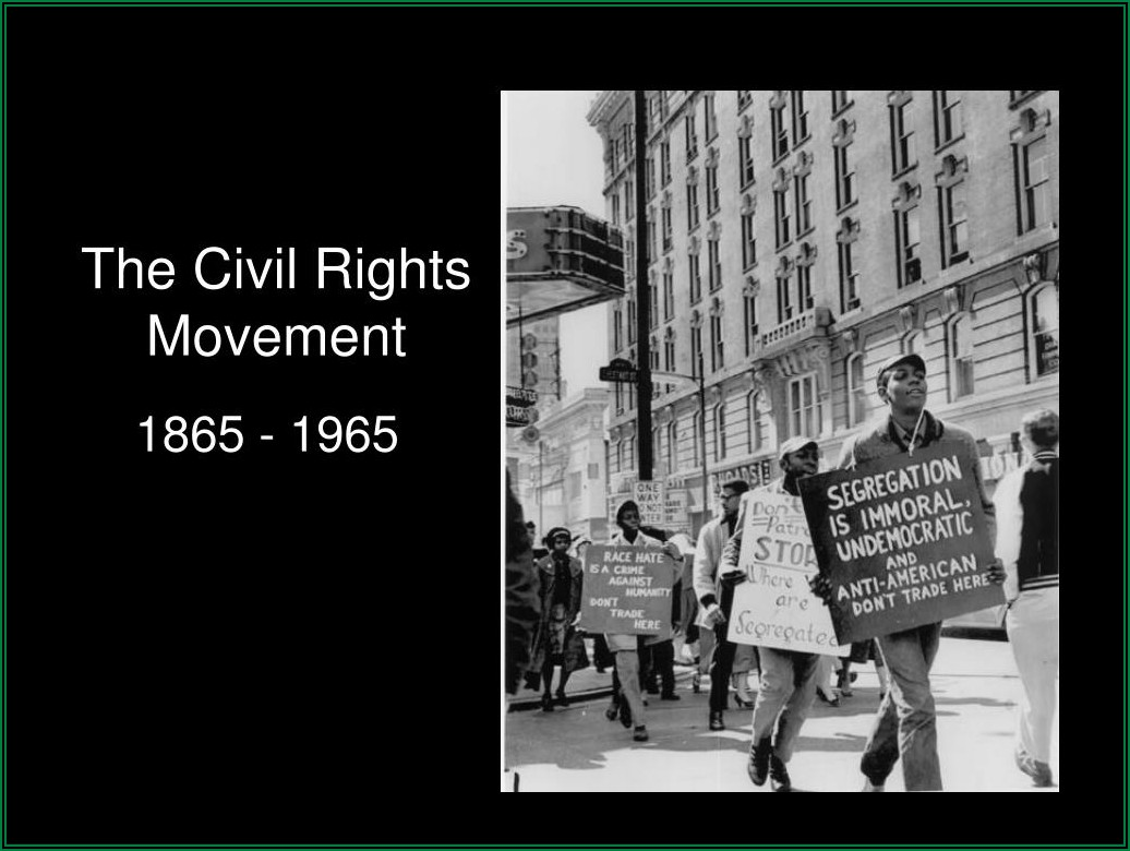 Civil Rights Movement Timeline 1865 To 1968