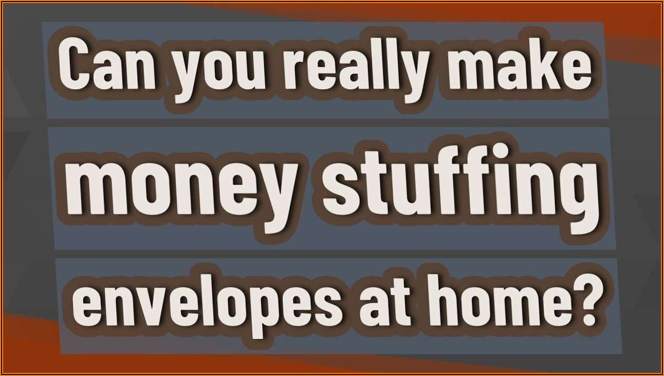 Can You Make Money Stuffing Envelopes At Home
