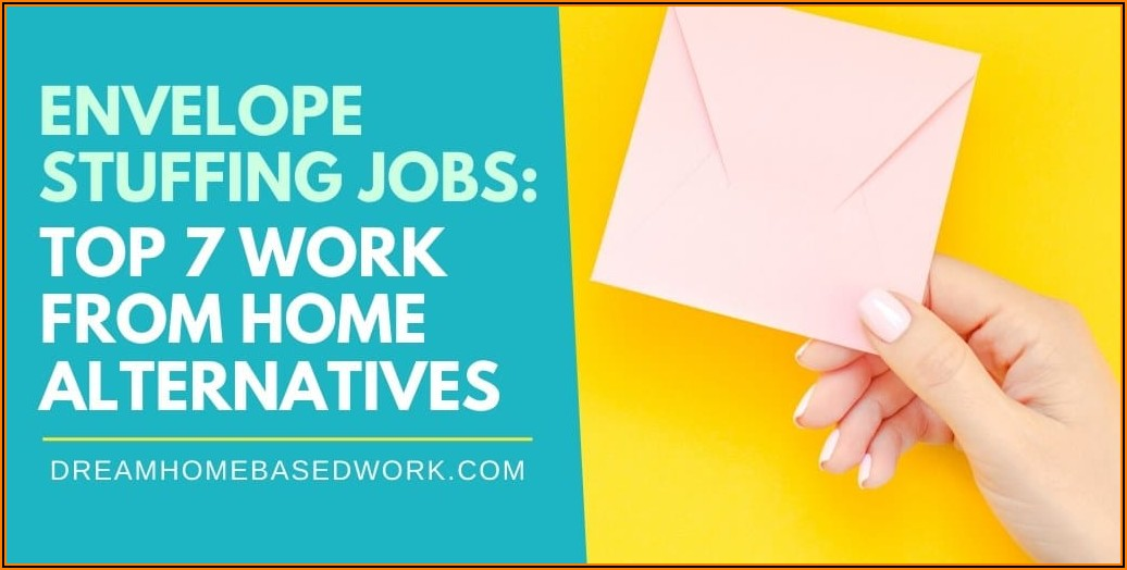 Legitimate Work From Home Envelope Stuffing Jobs
