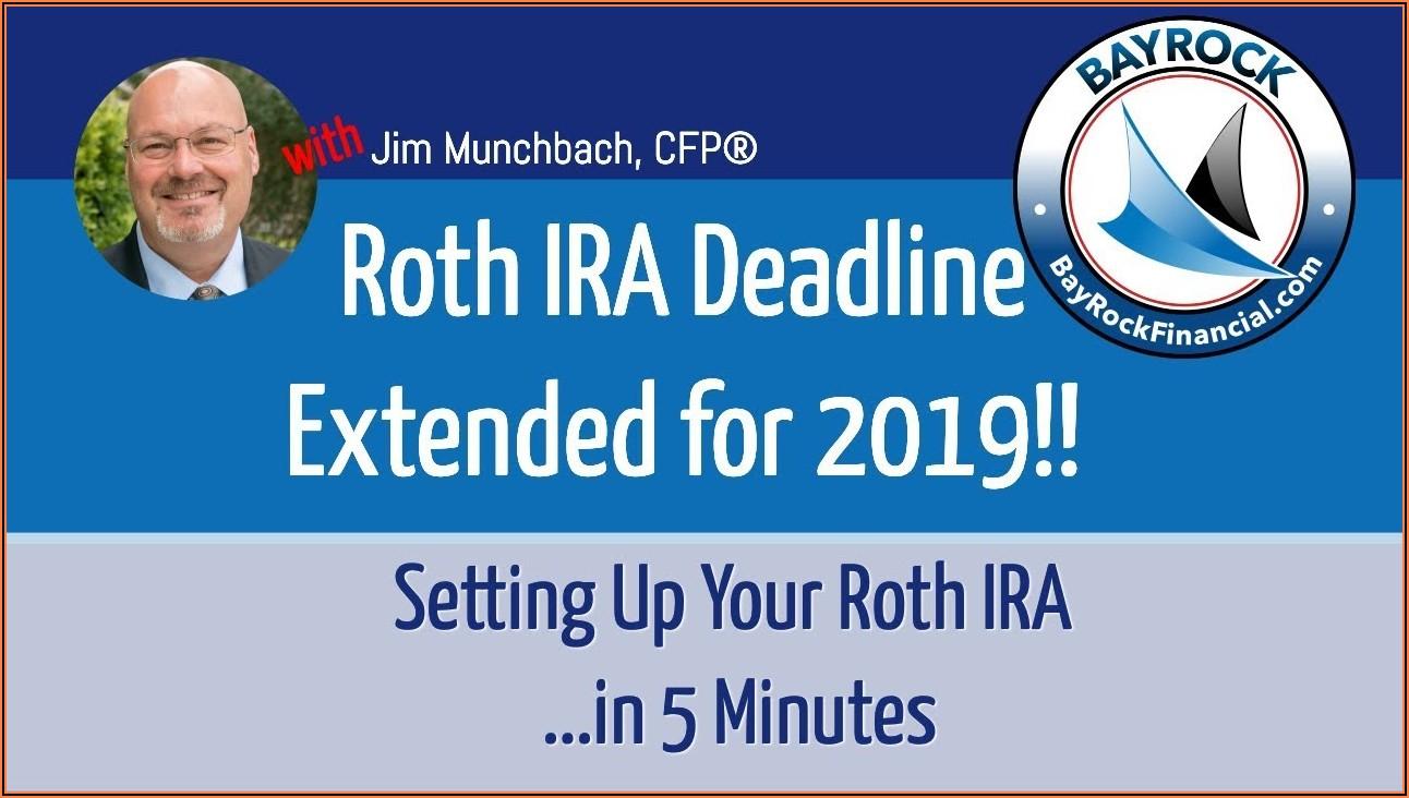 Roth Ira Contribution Deadline 2020 Extension