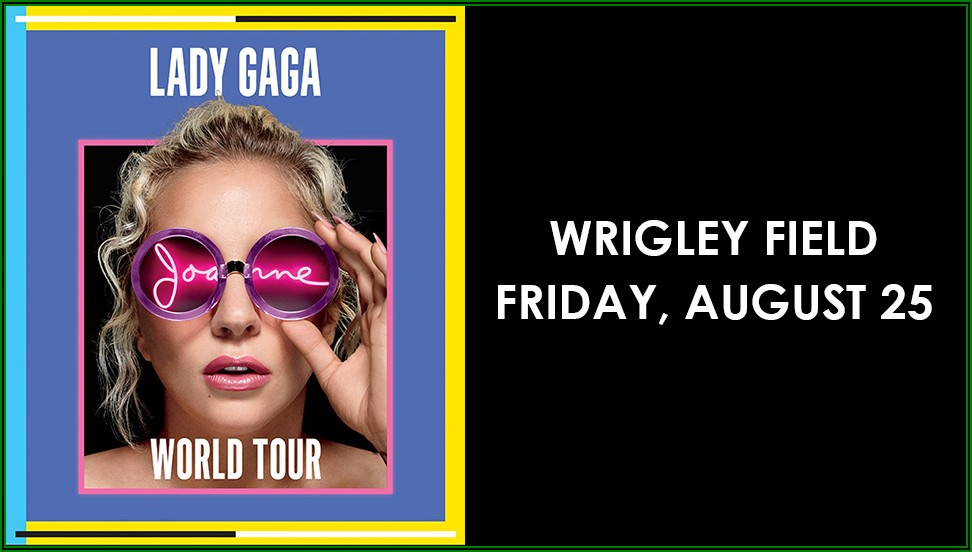 Wrigley Field Seating Chart Lady Gaga